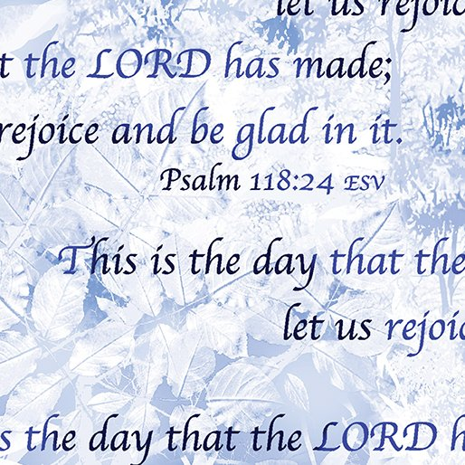 Heaven Sent 8567-55 Psalm 118:24 Blue