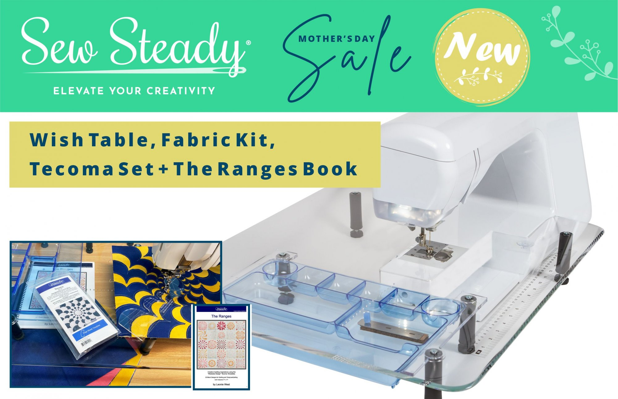 Sew Steady Wish Table, Spring Mother's Day Special