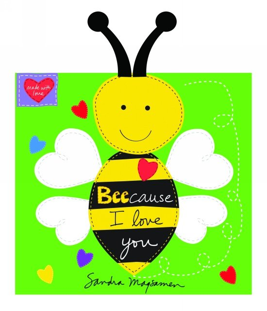 Bee-Cause I love you - Huggable and Lovable soft book panel