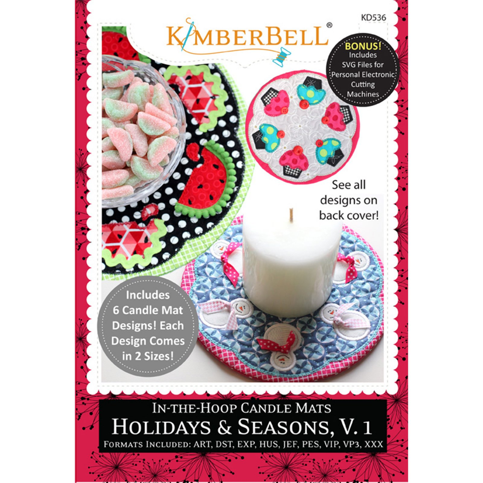 Kimberbell In the Hoop Candle Mat: Holidays & Season, Vol. 1 Machine Embroidery