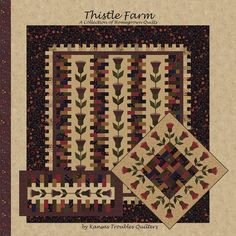 Thistle Farm, A Collection of Home Grown Quilts by Kansas Troubles Quilters
