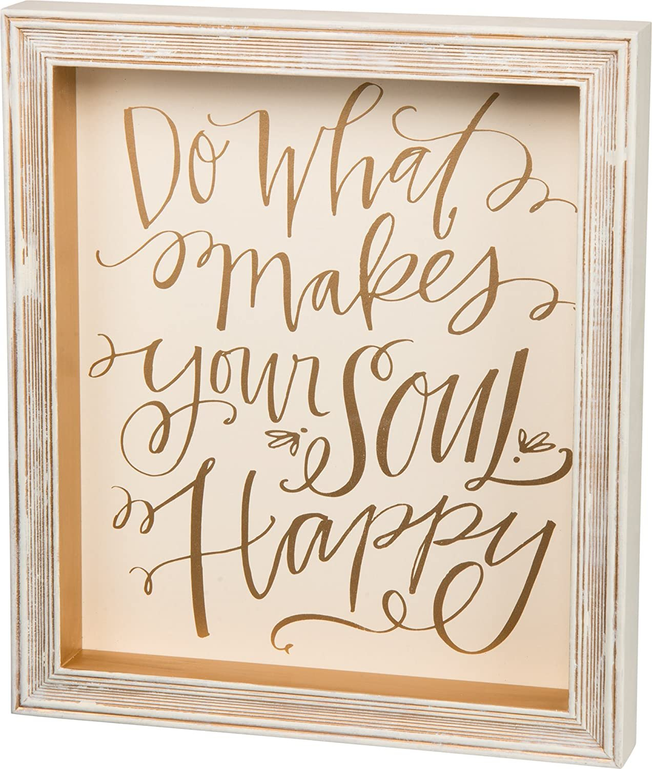 Do What Makes Your Soul Happy Framed Sign