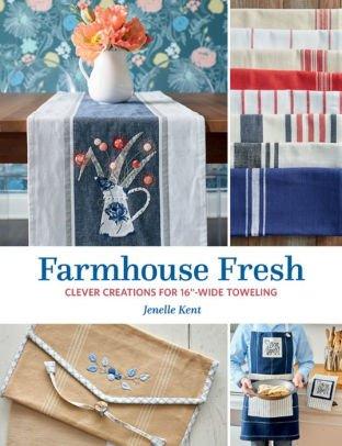 Farmhouse Fresh Book by Jenelle Kent