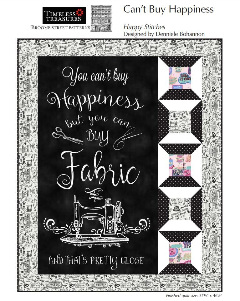 You can't buy Happiness but you can Buy Fabric Quilt Kit