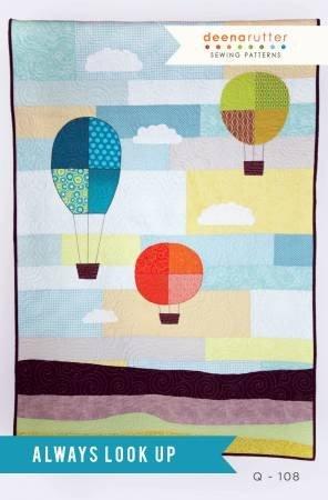 Always Look Up Quilt Pattern