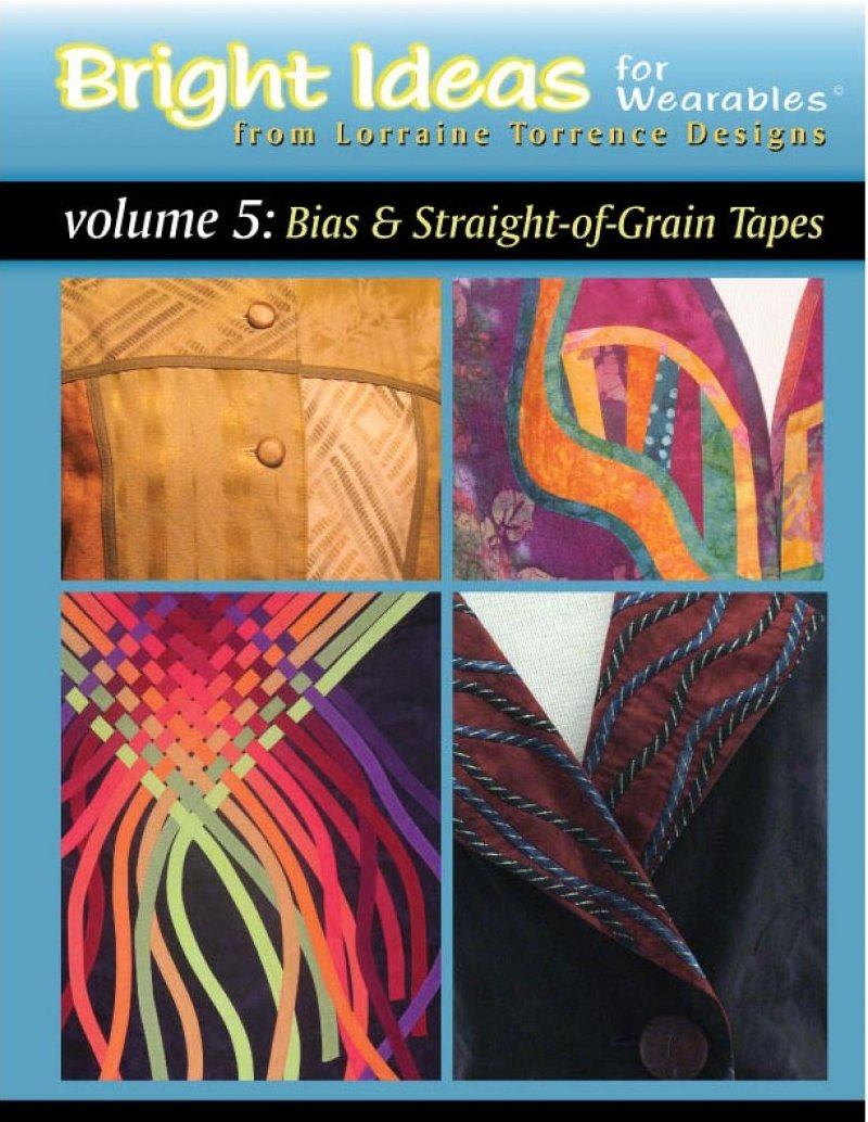 Bright ideas for Wearables Vol 5: Bias and Straight-of-Grain Tapes