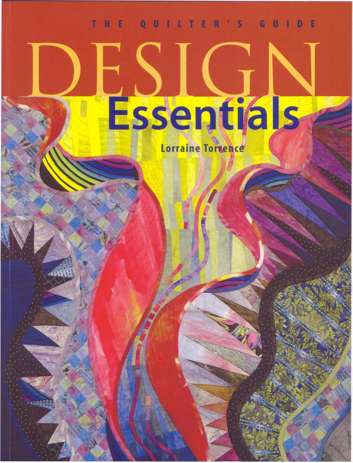 Design Essentials: The Quilter's Guide