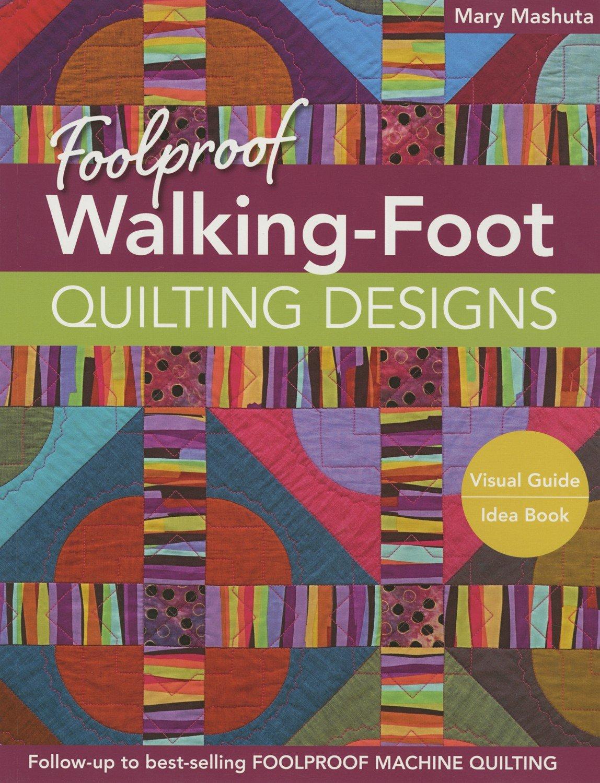 Foolproof Walking-Foot Quilting Designs Book