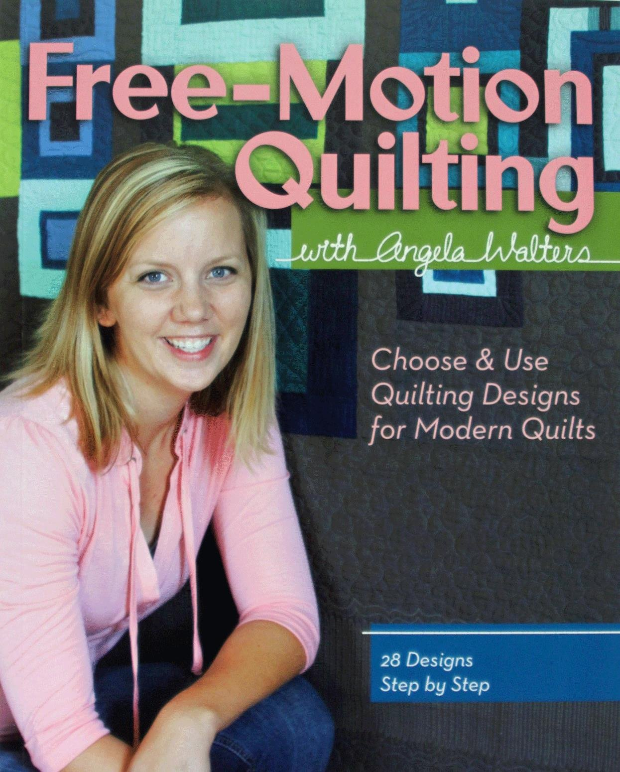 Free-Motion Quilting with Angela Walters Book