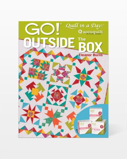 AccuQuilt GO! Outside the Box Pattern Book by Eleanor Burns