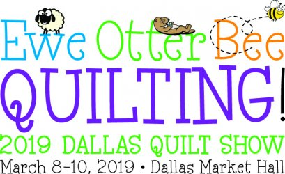 2019 Dallas Quilt Show March 8-10 at the Dallas Market Hall