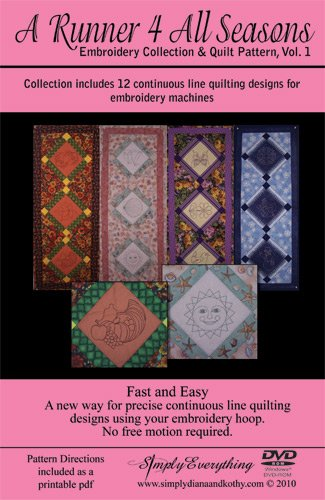 A RUNNER FOR ALL SEASONS EMBROIDERY COLLECTION AND QUILT PATTERN