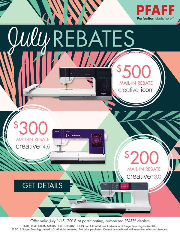 July Rebates Valid July 1 - 15, 2018 July mail-in rebates on select machines:  $500 mail-in rebate on the creative icon™ $300 mail-in rebate on the creative™4.5 $200 mail-in rebate on the creative™3.0