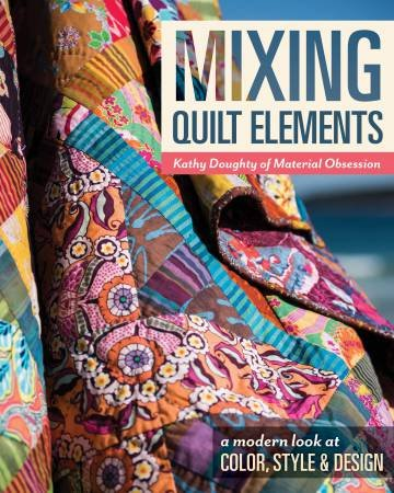 Mixing Quilt Elements - Softcover Book