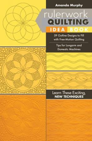 Rulerwork Quilting Idea Book - Softcover