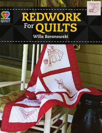 Redwork For Quilts by Willa Baranowski