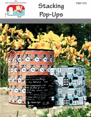 Stacking Pop-Ups Pattern by the Fat Quarter Gypsy