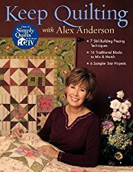 Keep Quilting with Alex Anderson - Softcover