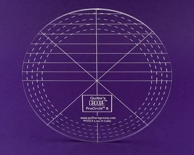 ProCircle 8 Ruler by Quilter's Groove Rulers
