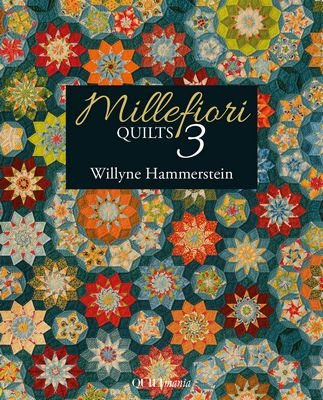 Millefiore Quilts 3 by Quiltmania