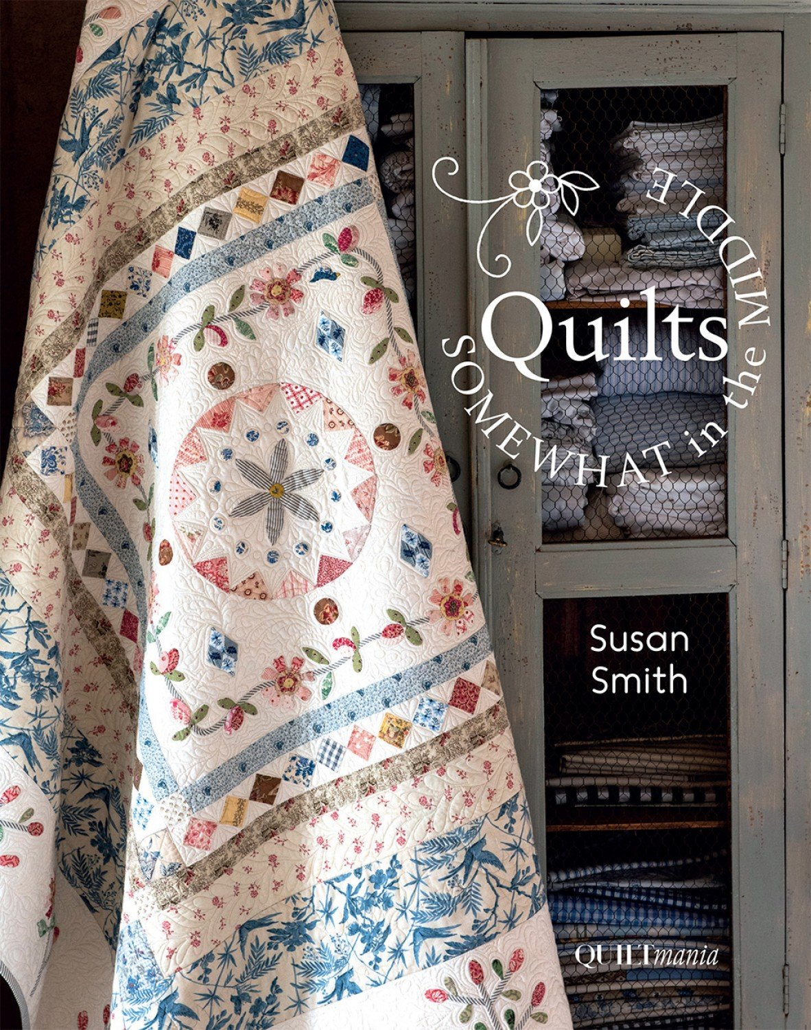Quilting Somewhat in the Middle by Quiltmania