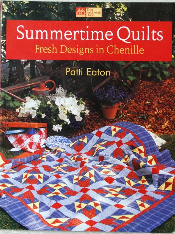 Summertime Quilts: Fresh Designs in Chenille - Softcover