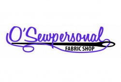 O'Sewpersonal | Quality fabric, notions, and machines.