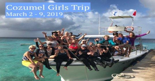 Cozumel Girls Trip 2019