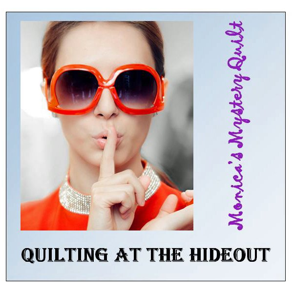 Monica's Mystery: Quilting at the Hideout