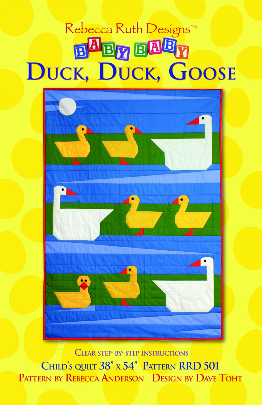 Duck, Duck, Goose by Rebecca Ruth Designs