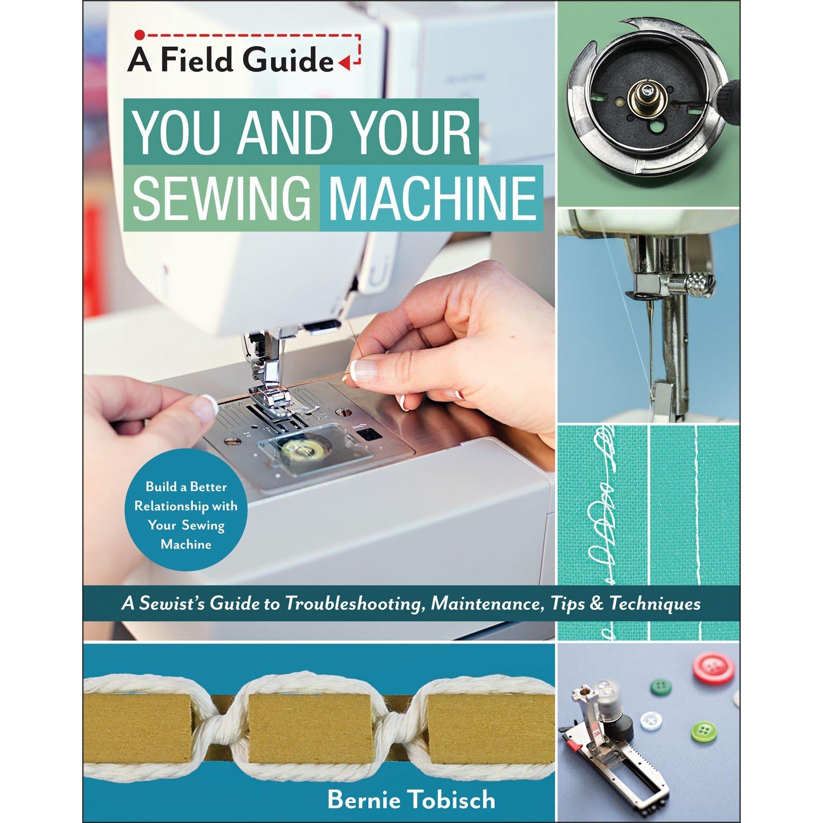 Book. You & Your Sewing Machine by Bernie Tobisch