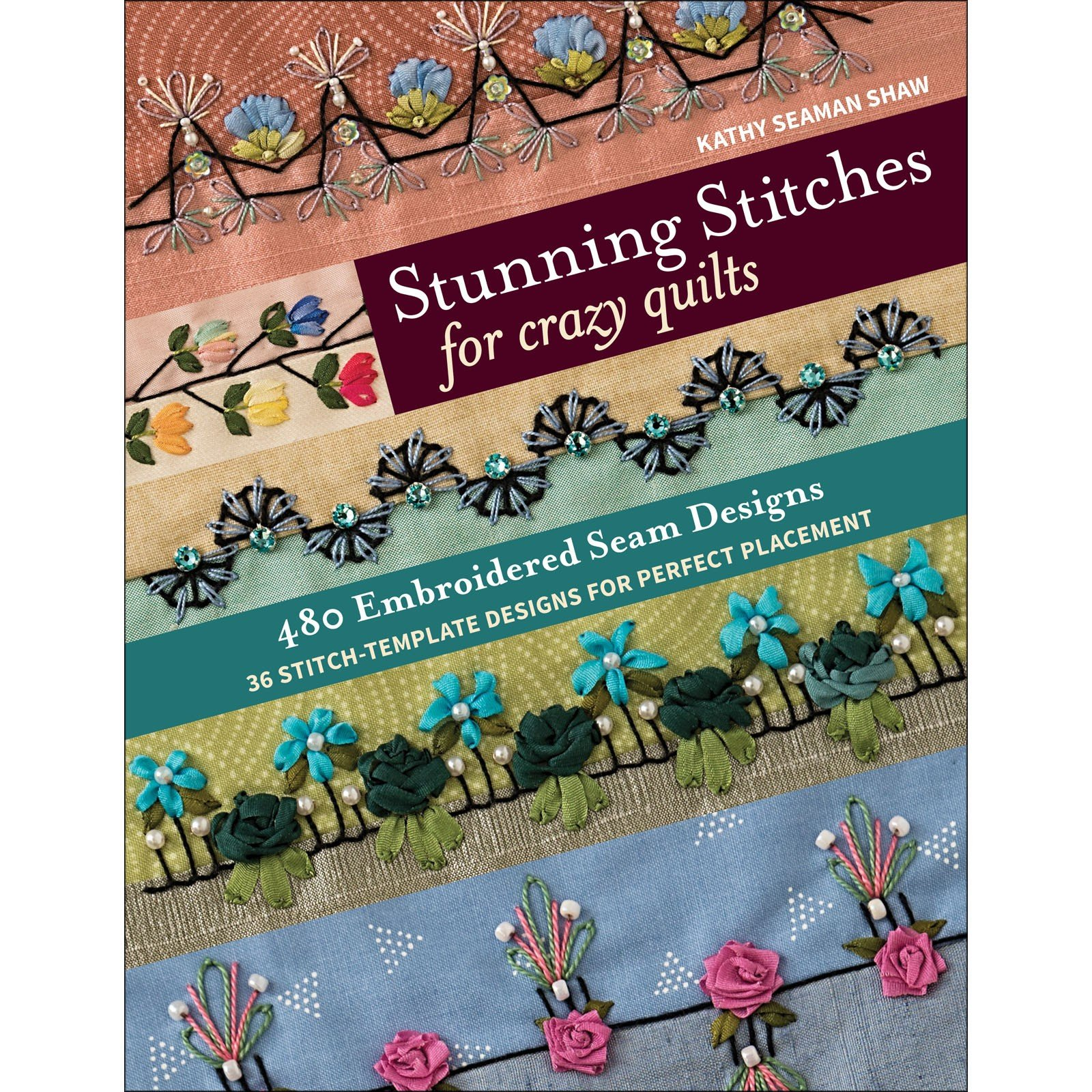 Book. Crazy Quilting Stitches by Kathy Seaman Shaw
