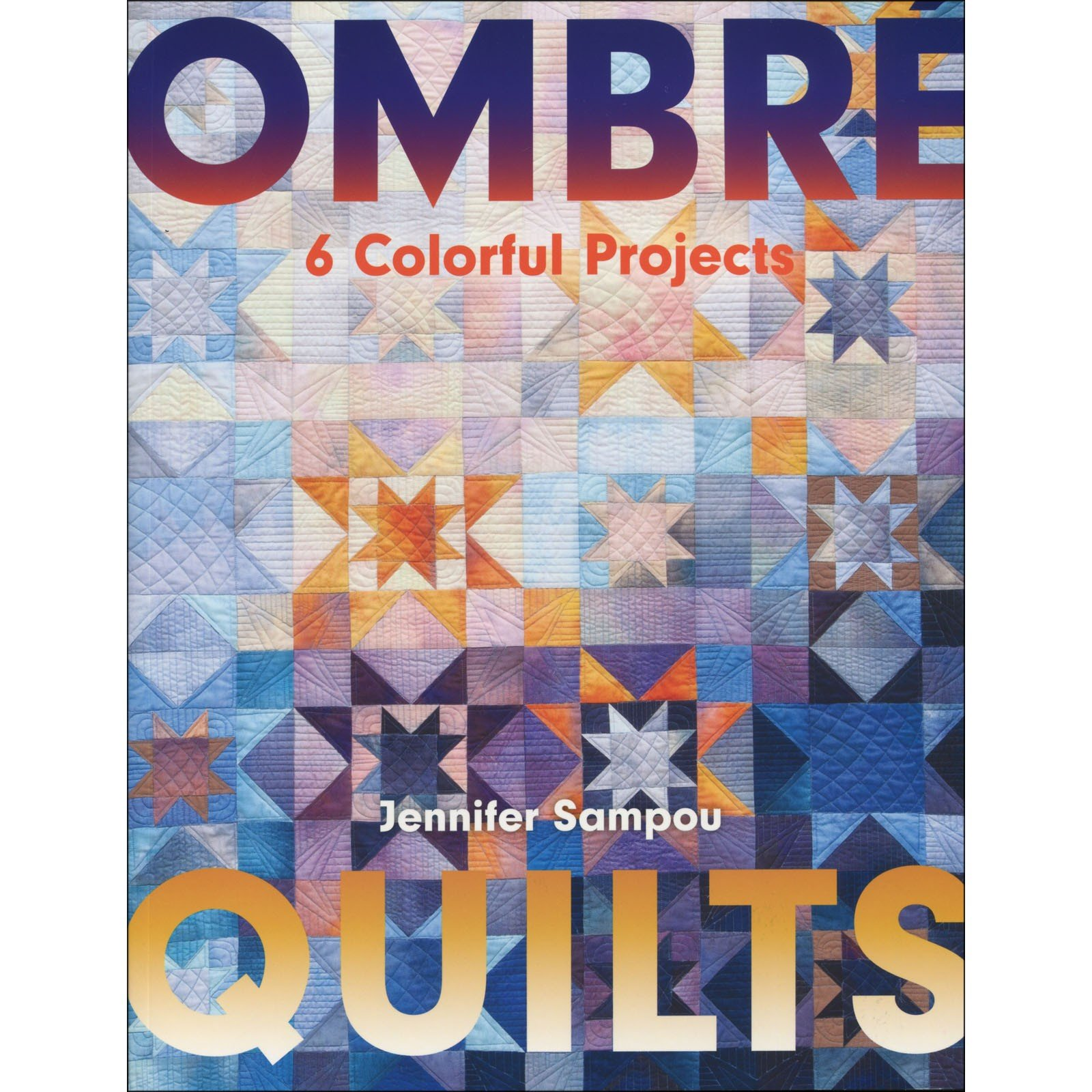 Book. Ombre Quilts by Jennifer Sampou
