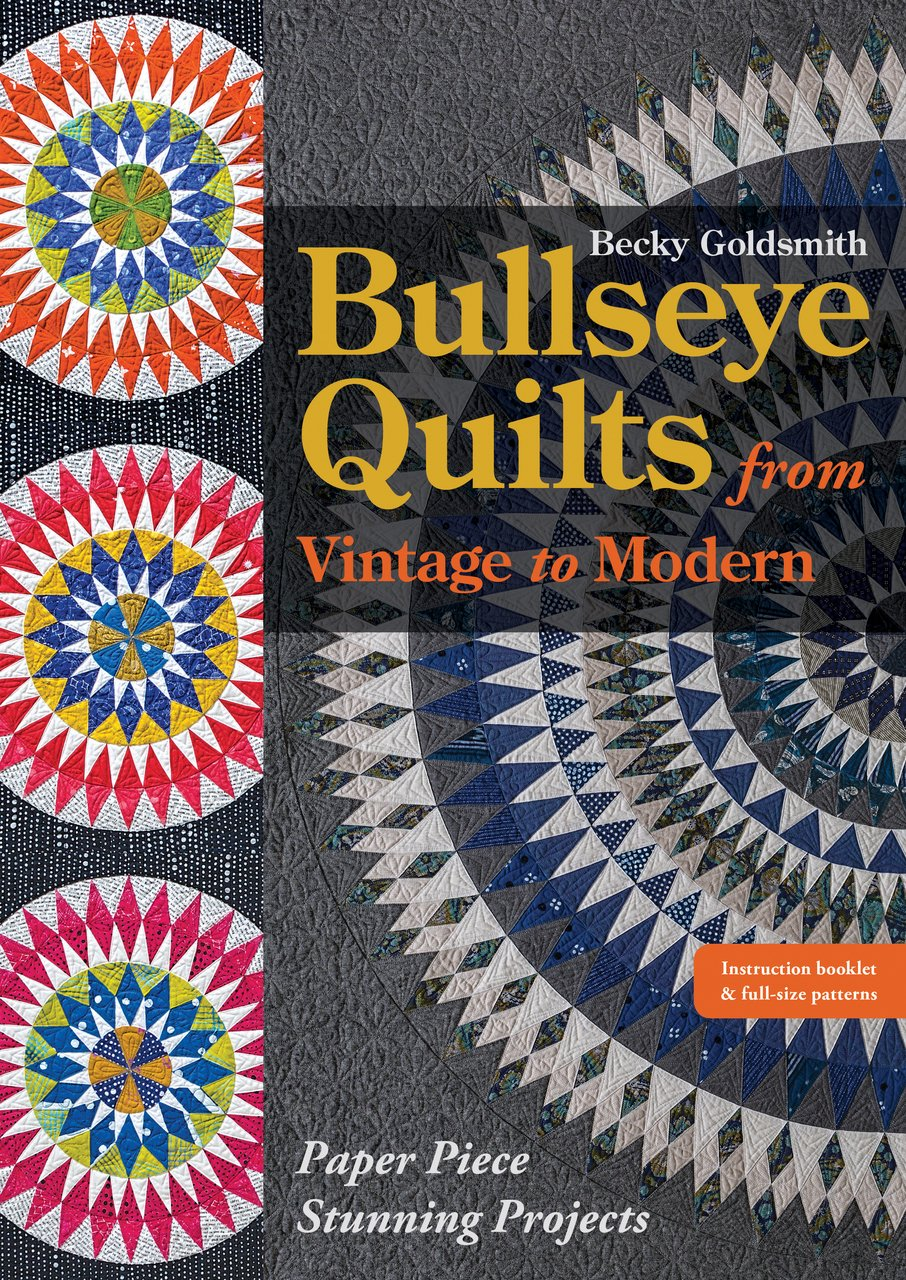 Pattern. Bullseye Quilts by Becky Goldsmith