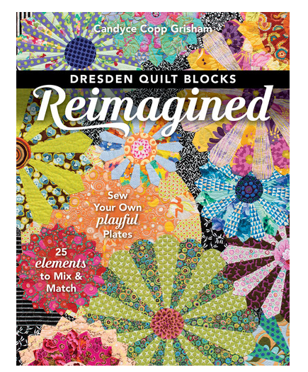 Book. Dresden Quilt Blocks Re-Imagined by Candyce Copp Grisham (Clearance!)
