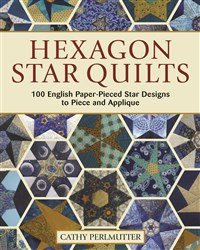 Book. Hexagon Star Quilts LP Publ