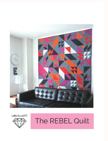 Pattern. Rebel Quilt by Libs Elliott