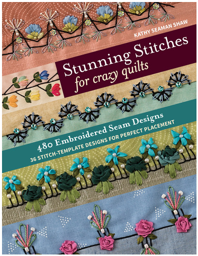 Book. Stunning Stitches for Crazy Quilts by Kathy Seaman Shaw