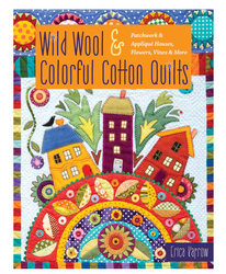 PatternBook. NEW Wild Wool & Colorful Cotton Quilts by Erica Kaprow