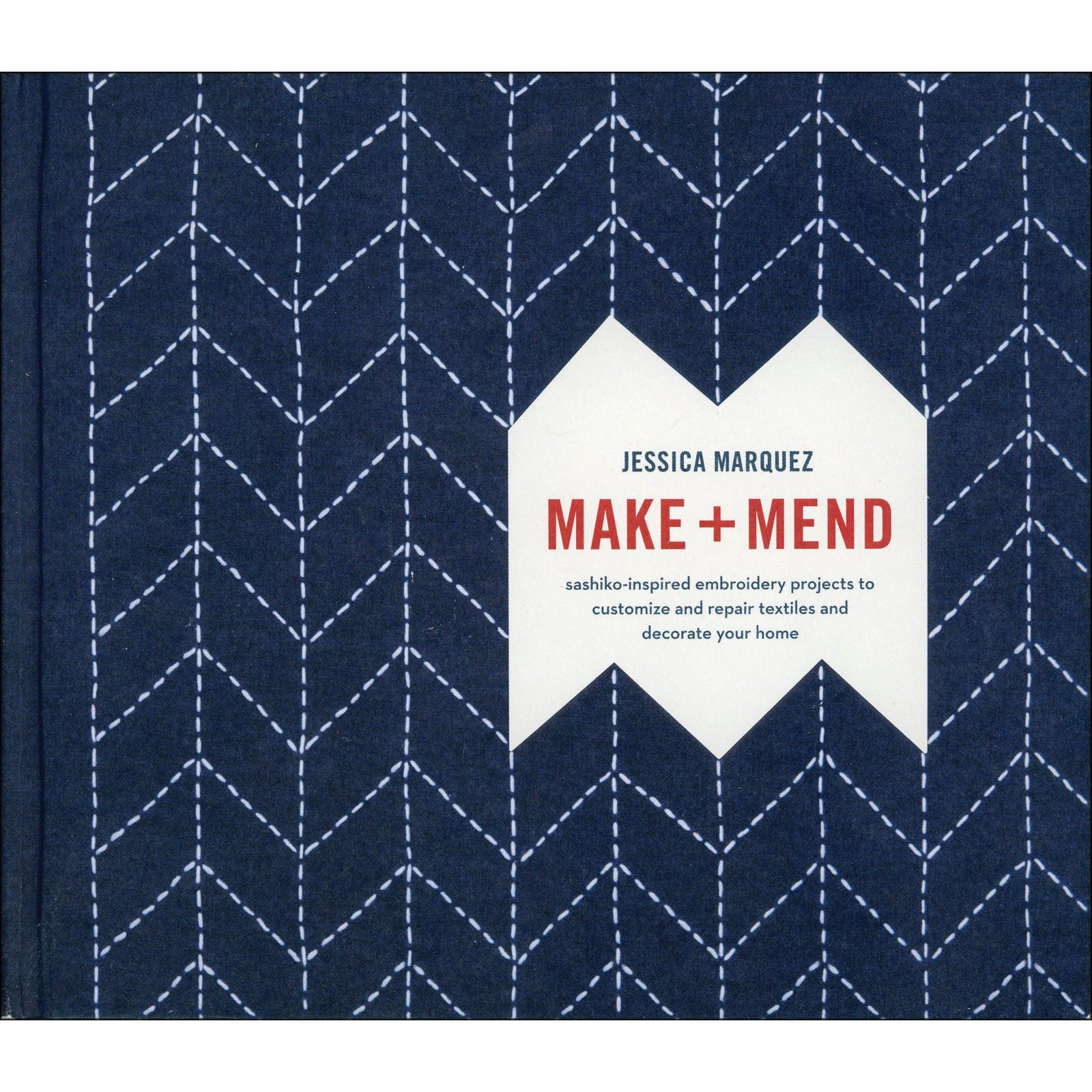 Book. Make & Mend by Jessica MarQuez Hardcover