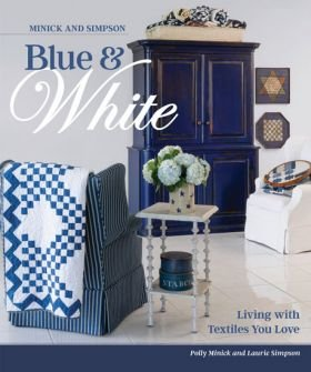 Minick and Simpson Blue and White - Living with Textiles You Love
