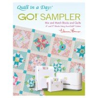 GO! SAMPLER BOOK BY ELEANOR BURNS Quilt In A Day BOOK