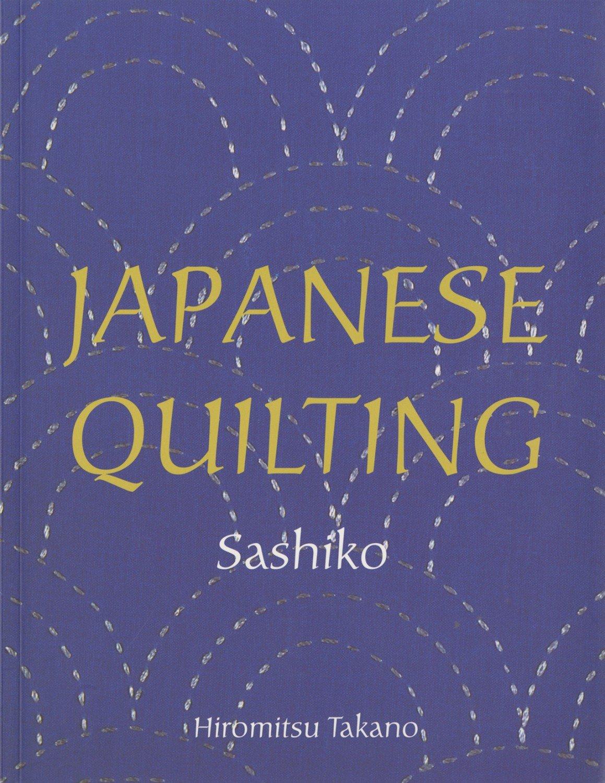 Japanese Quilting: Sashiko - Softcover
