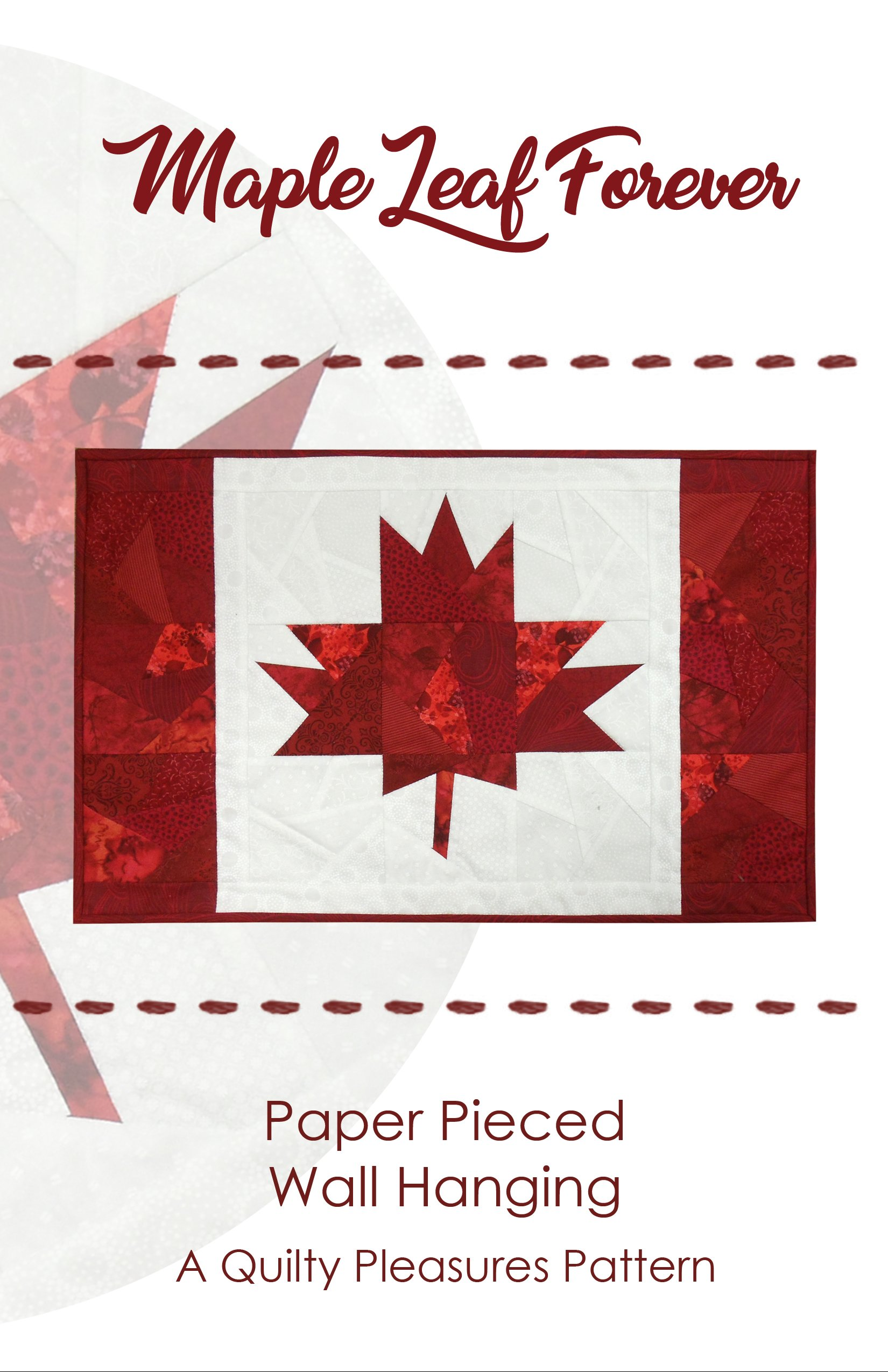 Quilty Pleasures Maple Leaf Forever Wallhanging Pattern