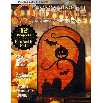Celebrations in Quilting Magazine Vol 2 Issue 4 by Patrick Lose