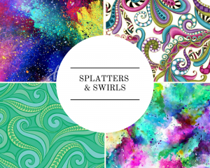 Splatters & Swirls