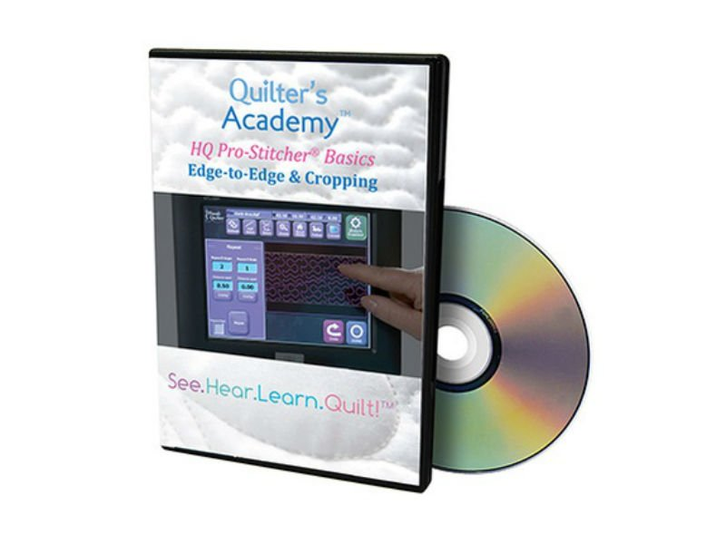 DVD - Quilter's Academy HQ Pro-Stitcher Basics: Edge to Edge Cropping