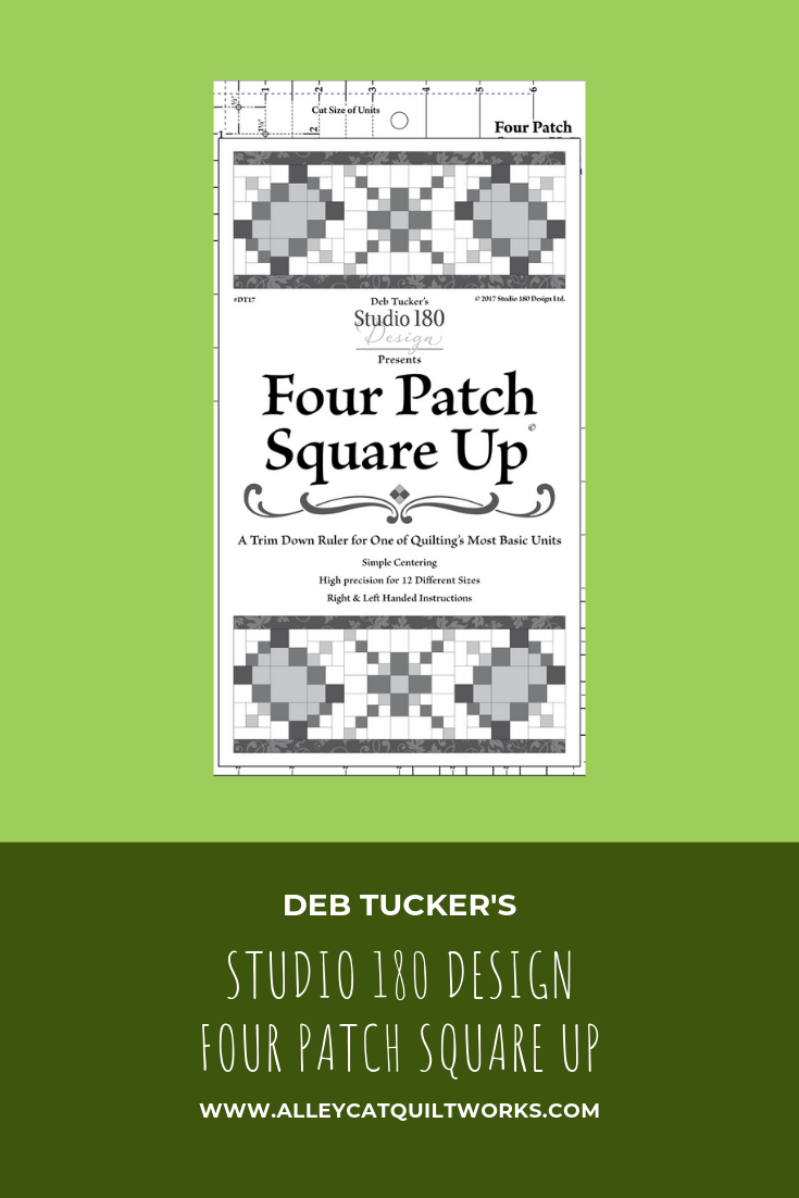 Four Patch Square Up - Deb Tucker - Studio 180 Design