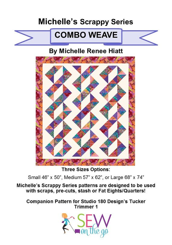Combo Weave Quilt Pattern - Michelle Hiatt - Sew on the Go