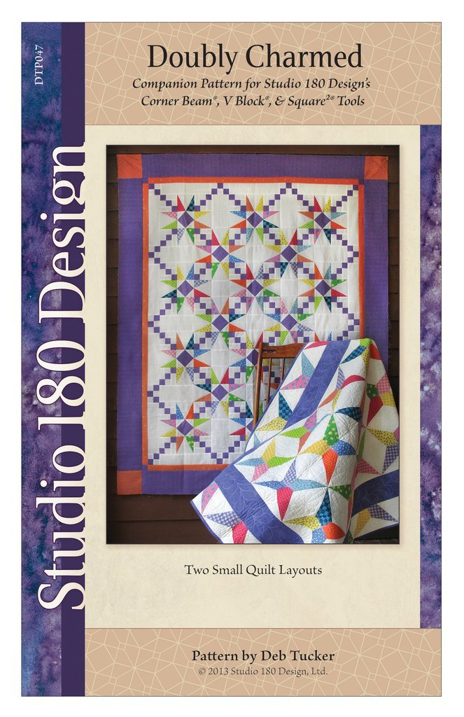 Doubly Charmed Quilt Pattern - Studio 180 Design - Deb Tucker